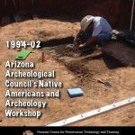 Arizona Archaeological Council's Native Americans and Archaeology Workshop (1994-02):
