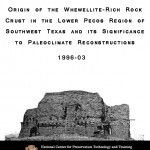 Origin of Whewellite-Rich Rock Crust in the Lower Pecos Region of Southwest Texas and its Significance to Paleoclimate Reconstructions - Document Cover
