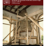Manual on Conservation Methodology for Historic Buildings and Structures: Puerto Rico and the Virgin Islands (1997-07):