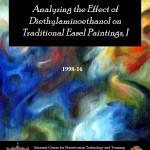 Analyzing the Effect of Diethylaminoethanol, an Indoor Air Pollutant, on Traditional Easel Paintings, I (1998-16):