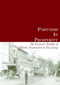 Partners in Prosperity: The Economic Benefits of Historic Preservation in New Jersey