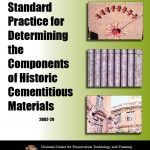 Standard Practice for Determining the Components of Historic Cementitious Materials (2002-20):