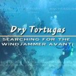 Dry Tortugas: Searching for the Windjammer Avanti (2004-22):
