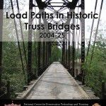 2004-25 2004-25 Load Paths in Historic Truss Bridges