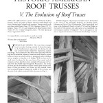 Historic American Roof Trusses: V. The Evolution of Roof Trusses (2004-29):
