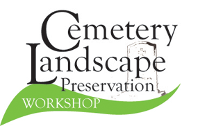 Cemetery Landscape Preservation Workshop