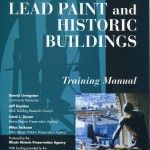 Lead Paint and Historic Buildings, Training Manual (2002-07):