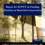 Report for NCPTT on Funding Priorities in Materials Conservation (1996-07):