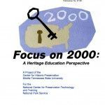 Focus on 2000: A Heritage Education Perspective (1997-08):