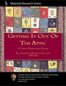 Getting it out of the Attic: A Creole Preservation Guide