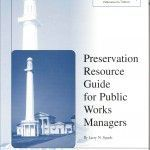 Preservation Resource Guide for Public Works Managers (1998-01):