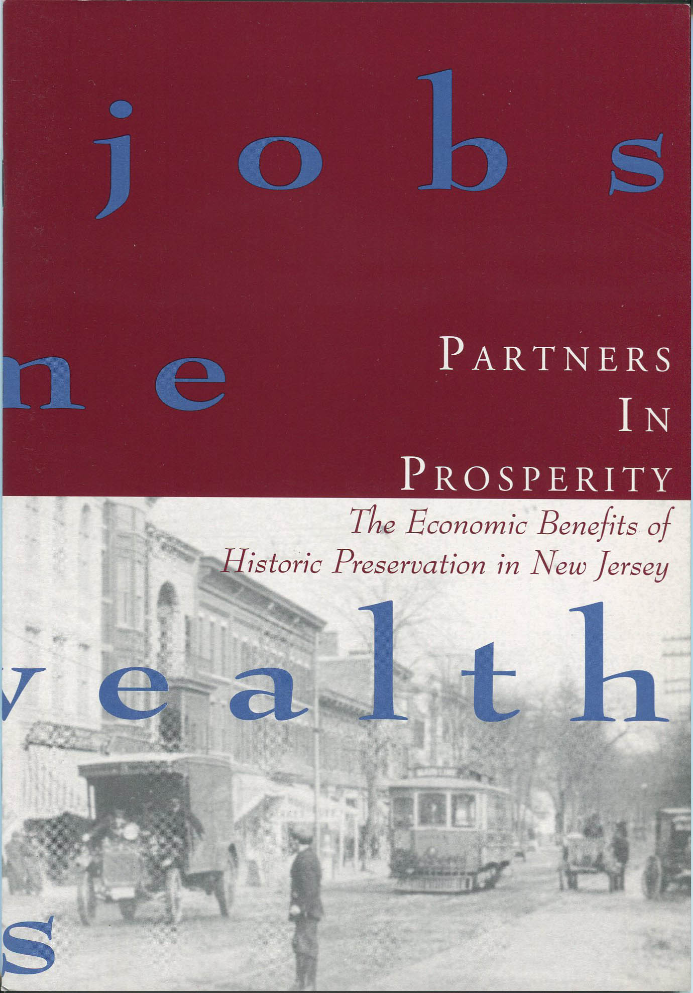 Partners in Prosperity: The Economic Benefits of Historic Preservation in New Jersey (1998-25):
