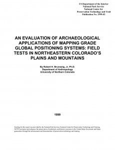An Evaluation of Archeological Applications of Mapping Grade Global Positioning Systems - Document Cover
