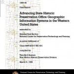 Advancing State Historic Preservation Office Geographic Information Systems in the Western United States (1999-08):