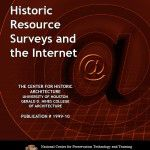 Historic Resource Surveys and the Internet (1999-10):