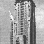 The Cathedral of Learning, 1930 (From University Archives, University of Pittsburgh)