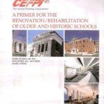 CEFPI: A primer for the renovation/rehabilitation of older and historic schools (2004-16):