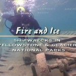 Fire and Ice: America's Cultural Heritage Underwater (2004-19):