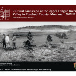 Cultural Landscape of the Upper Tongue River Valley in Rosebud County, Montana (2007-12):