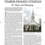 Historic American Timber-Framed Steeples: III. Masts and Telescoping (2008-14):