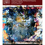 Digital Recovery of Water Damaged Manuscripts Using Transportable, Multispectral Imaging Laboratory (2011-16):