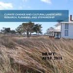 Climate Change and Cultural Landscapes: Research Planning and Stewardship  (2015-02):