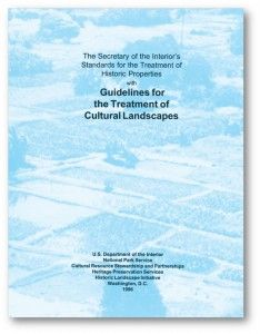 Guidelines for the Treatment of Cultural Landscapes