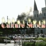 Culture Shock: Fire Protection for Historic and Cultural Property (1995-01):