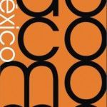 do.co.mo.mo_Mexico Conference on Urban Modernity (Aug. 19-23, 2010):