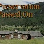 Preservation Passed On: