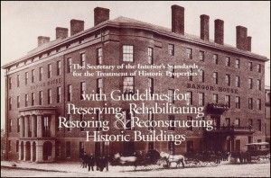 The Secretary of the Interior's Standards for the Treatment of Historic Properties with Guidelines for Preserving, Rehabilitating, Restoring, and Reconstructing Historic Buildings (PDF, 4.3MB)
